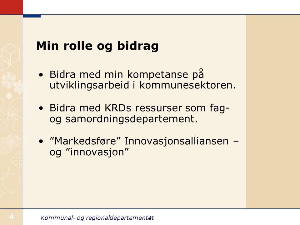 Kommunal- og regionaldepartementet 5 Erfaring •KS: Alternative org.modeller i kommunene •Moss: Ned 50 m.kr.
