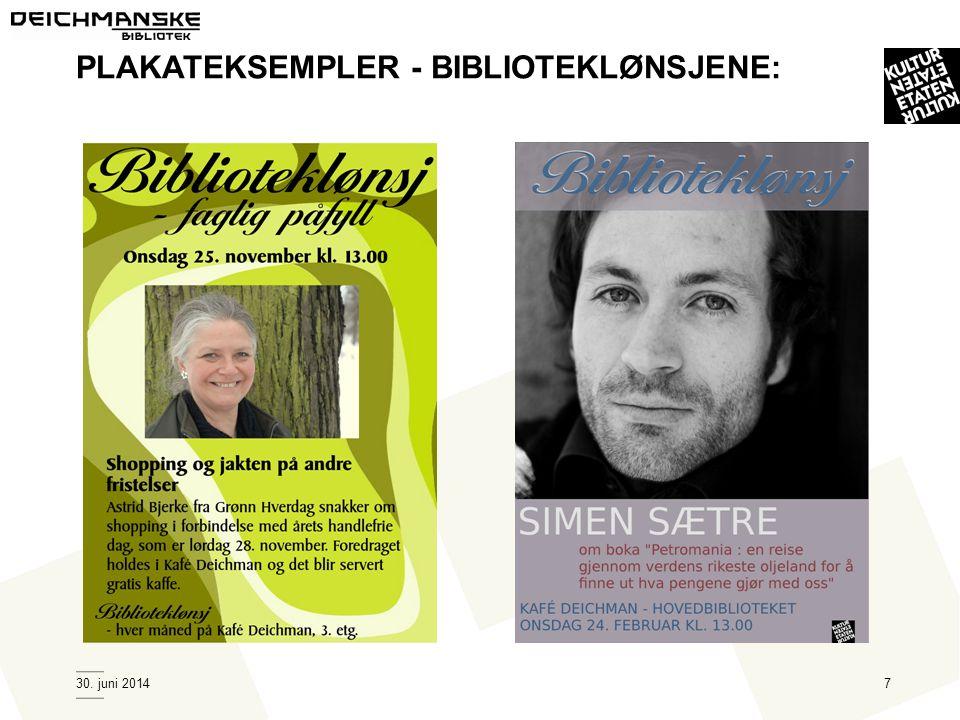 30. juni 20147 PLAKATEKSEMPLER - BIBLIOTEKLØNSJENE: