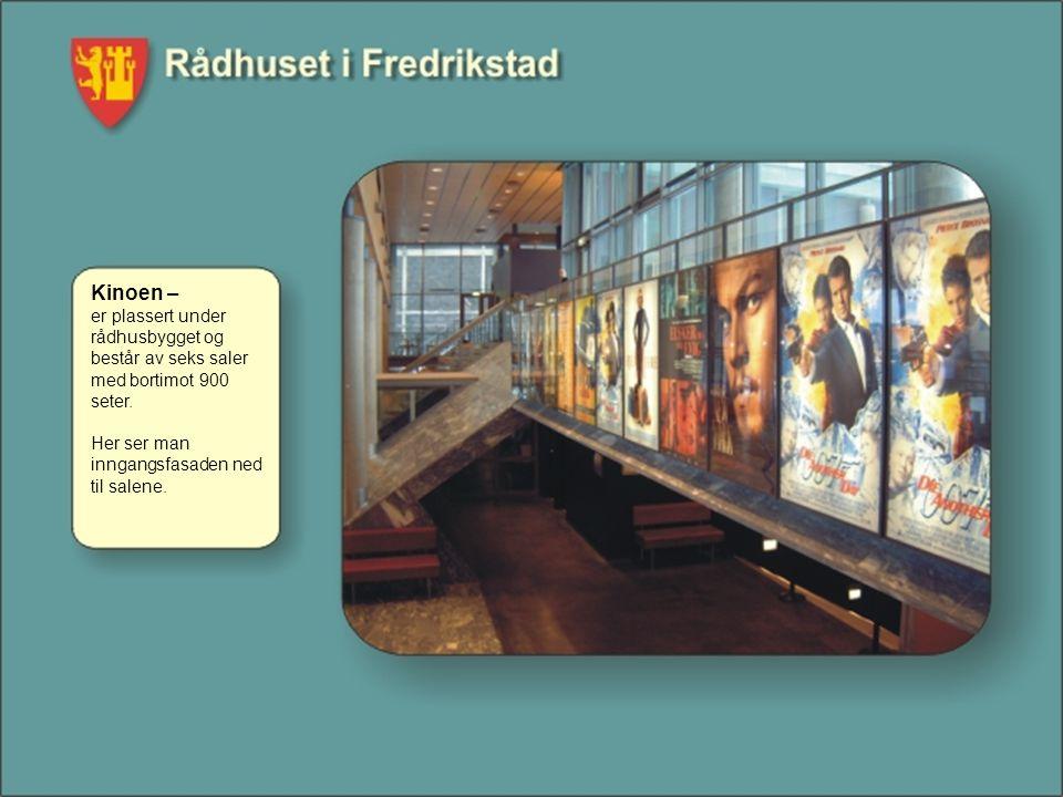Kinoen – er plassert under rådhusbygget og består av seks saler med bortimot 900 seter. Her ser man inngangsfasaden ned til salene.