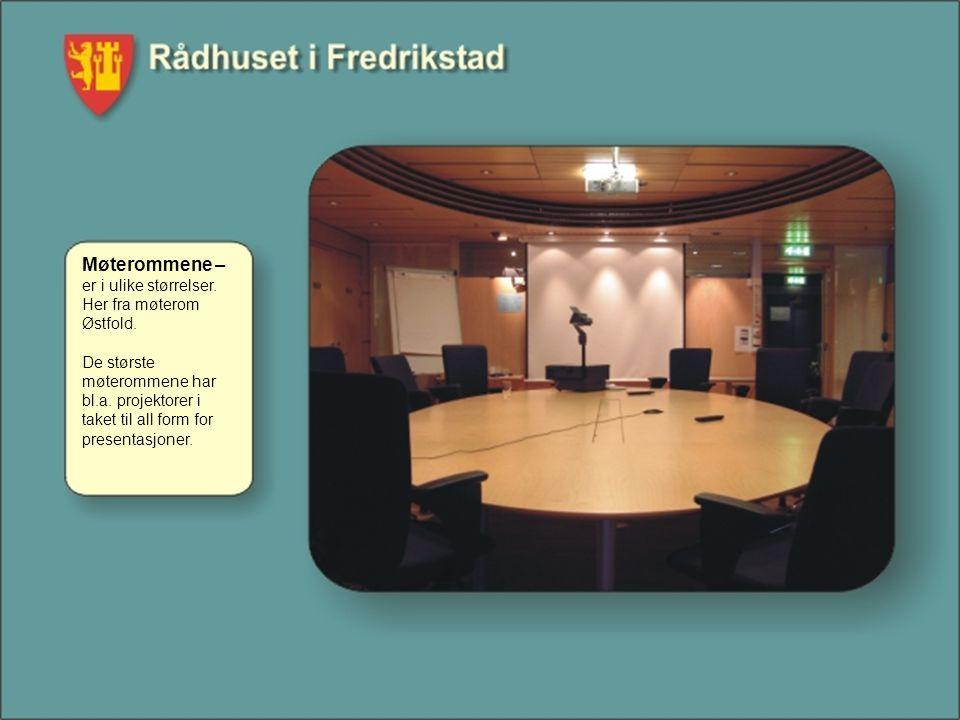 Møterommene – er i ulike størrelser. Her fra møterom Østfold. De største møterommene har bl.a. projektorer i taket til all form for presentasjoner.