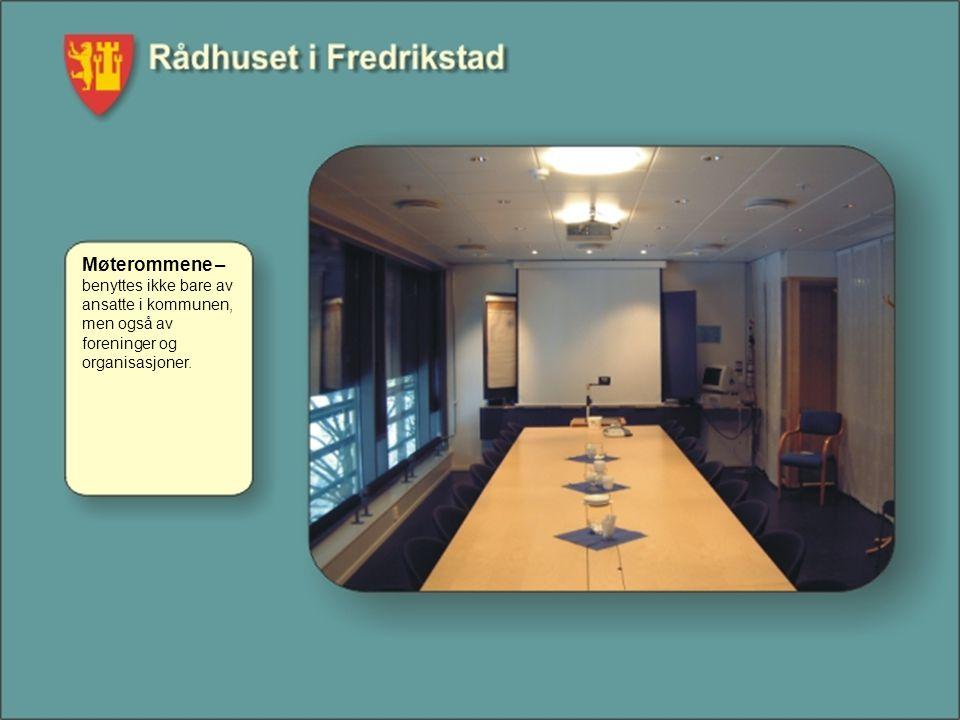 Møterommene – benyttes ikke bare av ansatte i kommunen, men også av foreninger og organisasjoner.