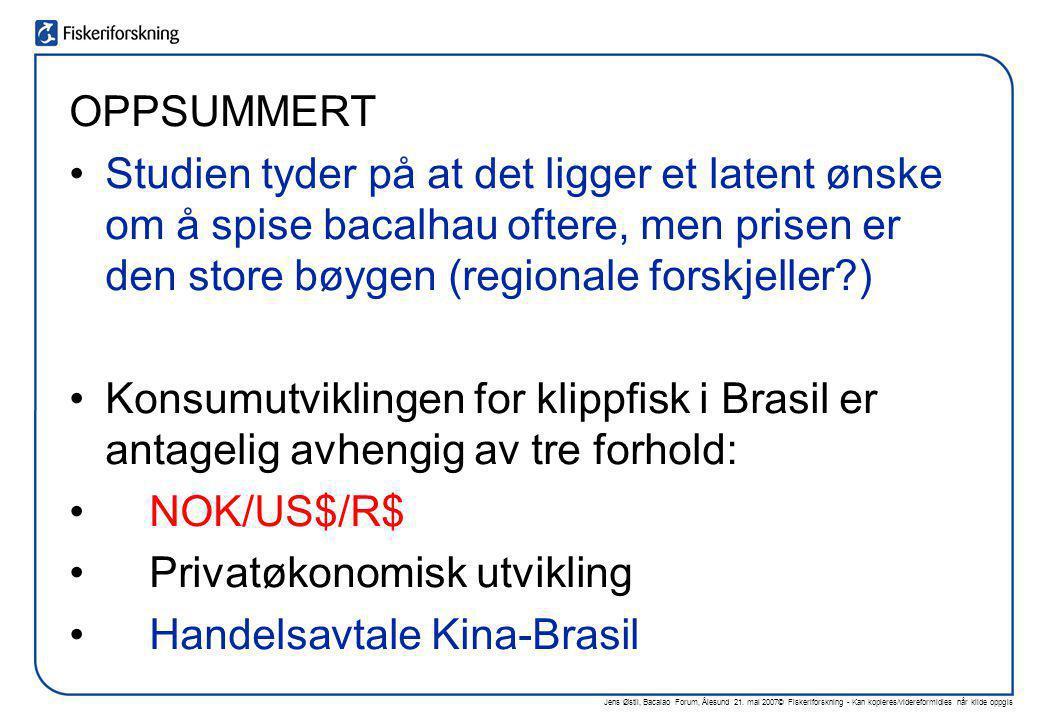 Jens Østli, Bacalao Forum, Ålesund 21. mai 2007© Fiskeriforskning - Kan kopieres/videreformidles når kilde oppgis OPPSUMMERT •Studien tyder på at det