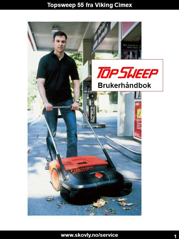 www.skovly.no/service Topsweep 55 fra Viking Cimex 1 Brukerhåndbok