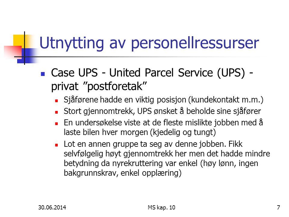 """30.06.2014 MS kap. 107 Utnytting av personellressurser  Case UPS - United Parcel Service (UPS) - privat """"postforetak""""  Sjåførene hadde en viktig pos"""