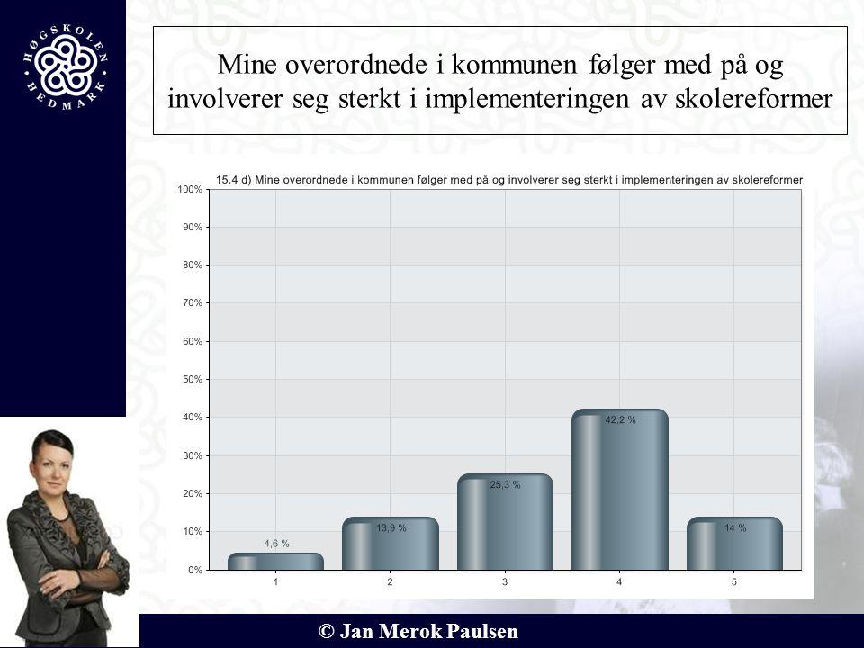 © Jan Merok Paulsen Mine overordnede i kommunen følger med på og involverer seg sterkt i implementeringen av skolereformer