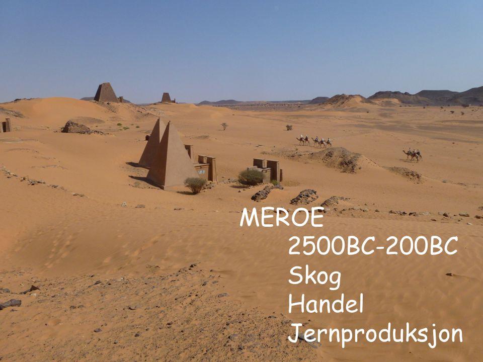 MEROE 2500BC-200BC Skog Handel Jernproduksjon