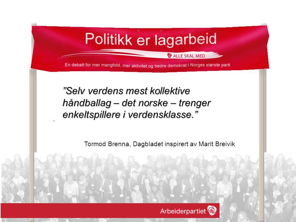 """. """"Selv verdens mest kollektive håndballag – det norske – trenger enkeltspillere i verdensklasse."""" Tormod Brenna, Dagbladet inspirert av Marit Breivik"""