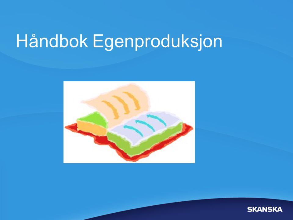 Håndbok Egenproduksjon