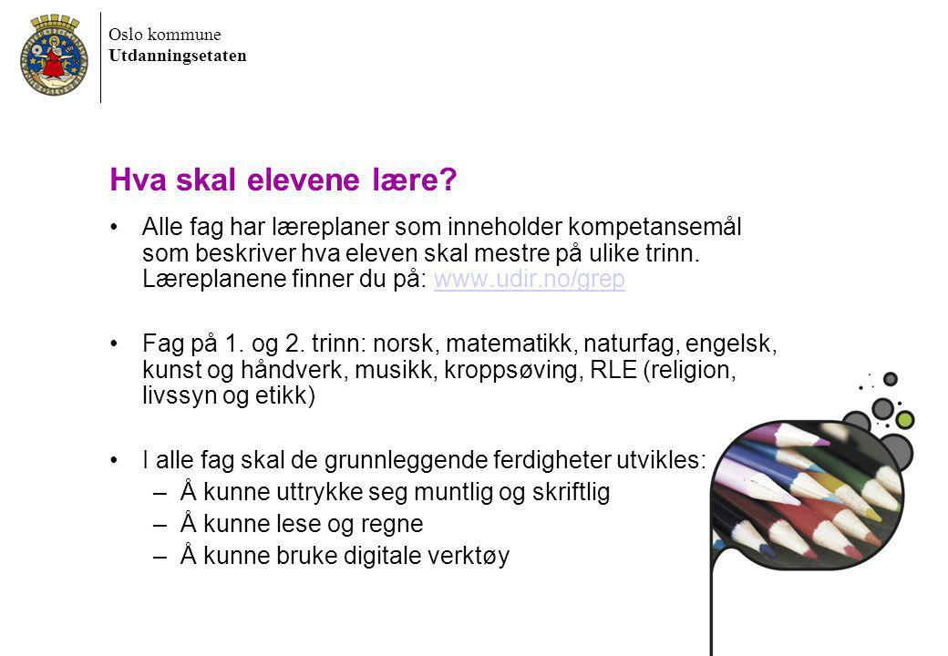 Oslo kommune Utdanningsetaten Hva kan foresatte gjøre for å forberede barnet best mulig.