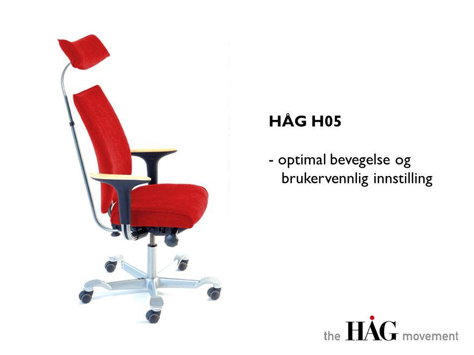 HÅG H05 - optimal bevegelse og brukervennlig innstilling