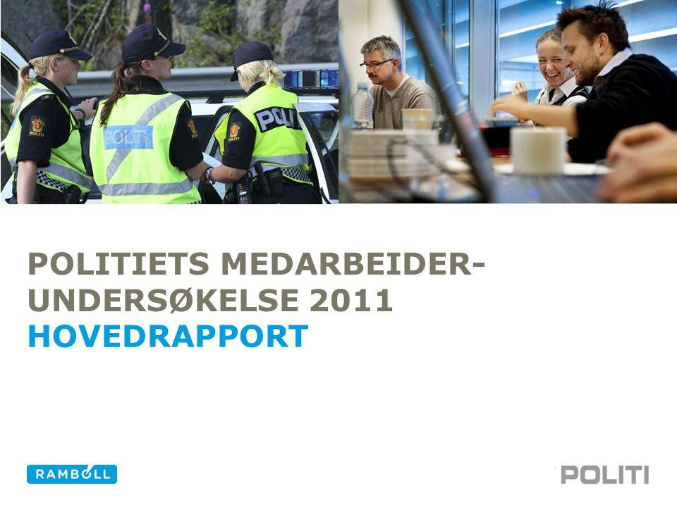 2POLITIET – HOVEDRAPPORT -9.995 av 14.089 medarbeidere valgte å delta i undersøkelsen og gir en svarprosent på 71%.