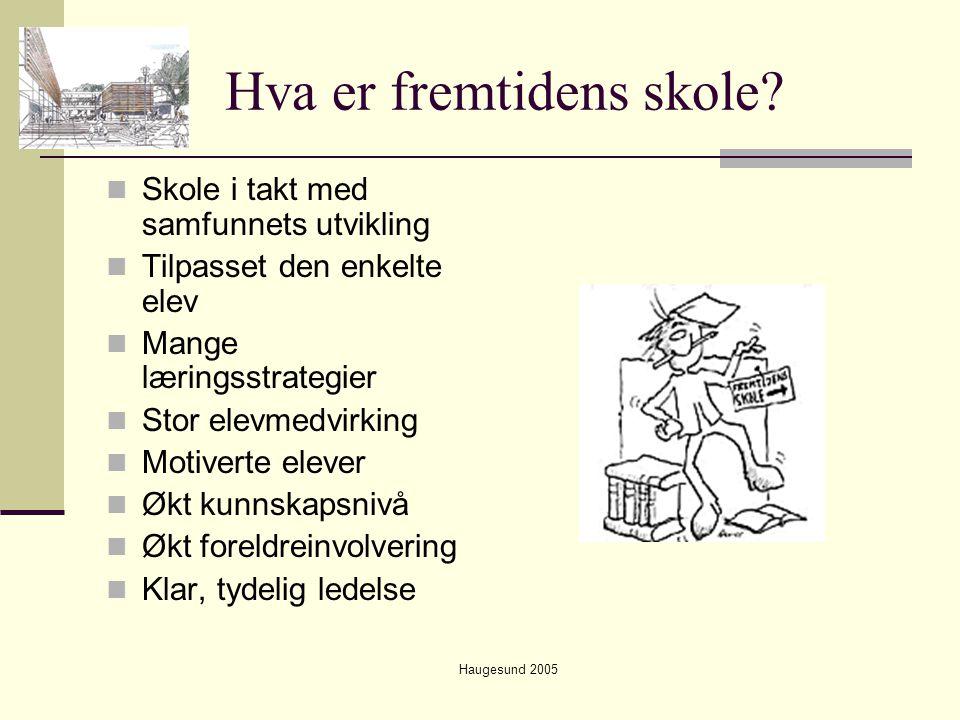 Haugesund 2005 Hvorfor evaluere.