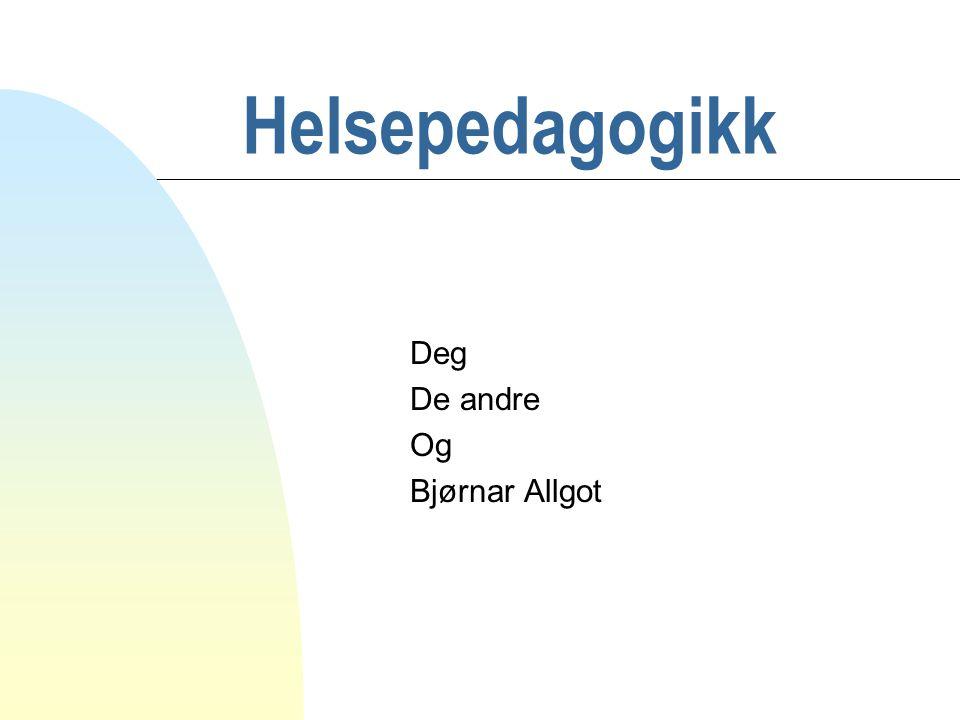 Bjørnar Allgot Mestring n Forståelse n Hånterbarhet n Mening Ref: Aaron Antonovsky (1987).