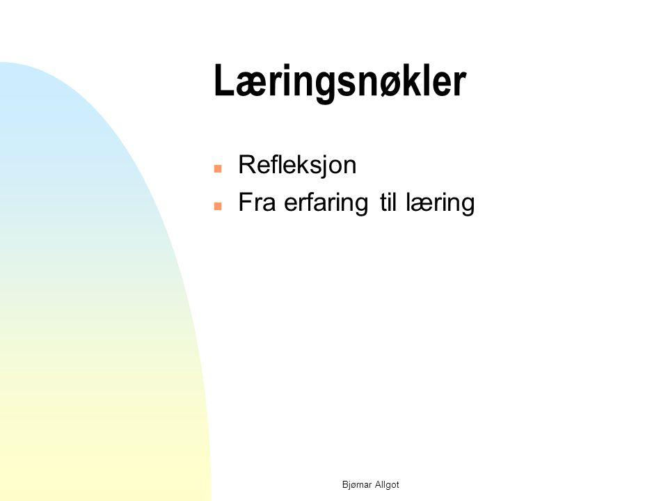 Bjørnar Allgot Ansvar Tid /Mestring Fra start til mål?