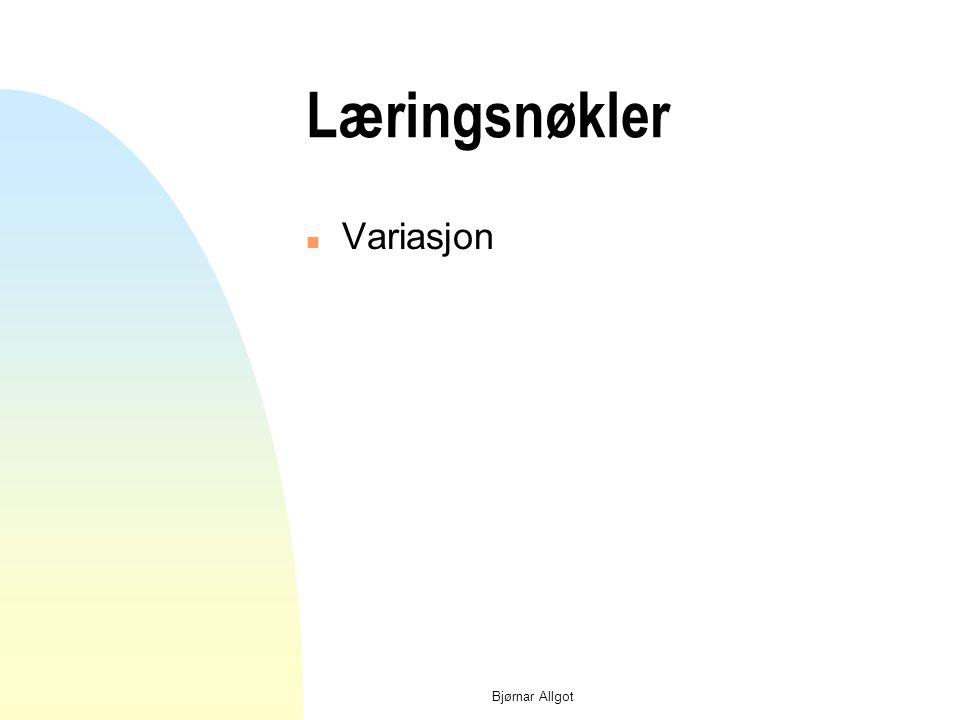 Bjørnar Allgot Læringsnøkler n Feedback - feedforward