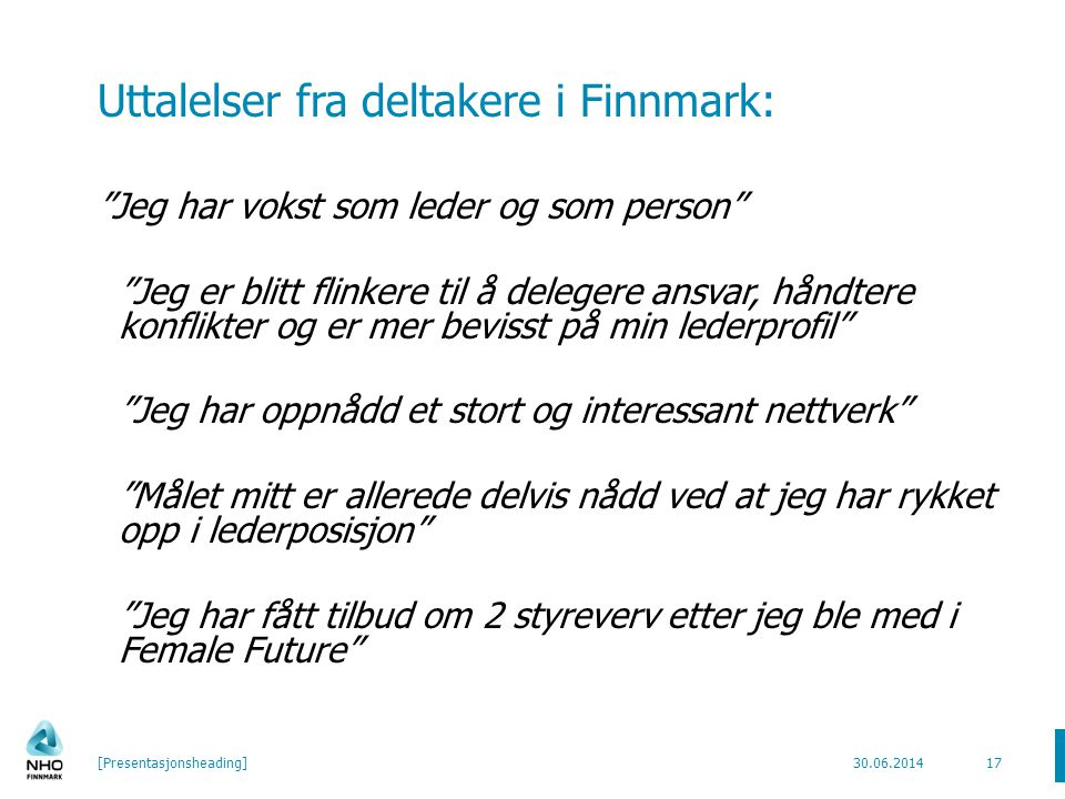 """Uttalelser fra deltakere i Finnmark: """"Jeg har vokst som leder og som person"""" """"Jeg er blitt flinkere til å delegere ansvar, håndtere konflikter og er m"""