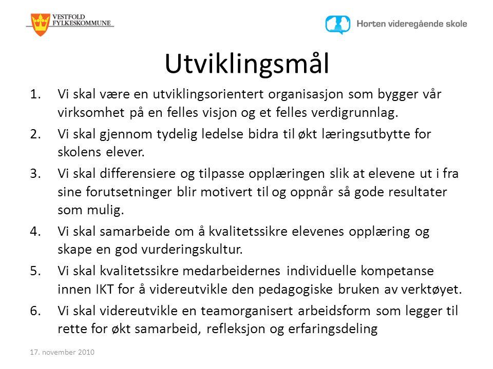 Den profesjonelle medarbeideren Strategiområde VFK 3: Satsingsområder (kvalitetskjennetegn): • Teamarbeid • Pedagogisk bruk av IKT • Medarbeiderutvikling