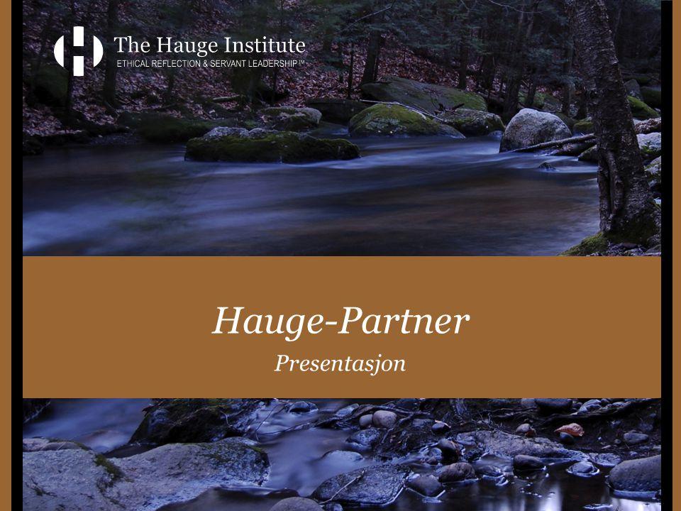 - CENTER FOR ETHICAL REFLECTION AND SERVANT LEADERSHIP Utgansgspunkt: Hans Nielsen Hauge – (ca.1800-tallet) som Norges 1.