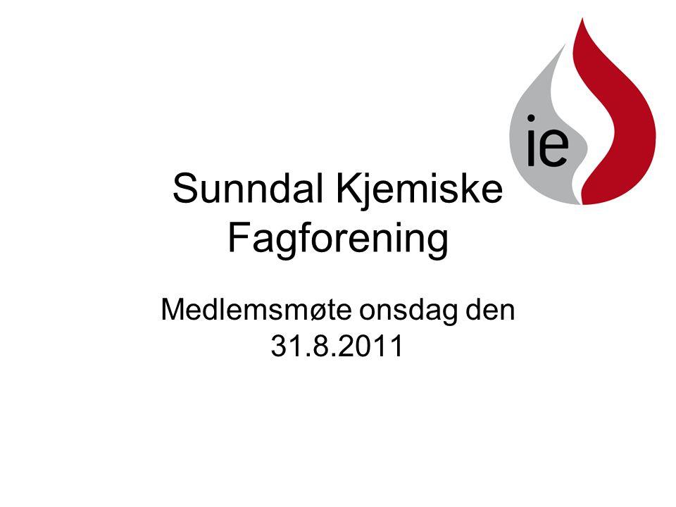 Sunndal Kjemiske Fagforening Medlemsmøte onsdag den 31.8.2011