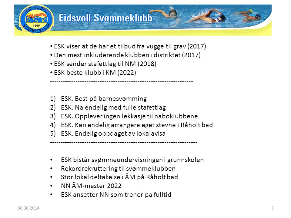 30.06.20144 1.ESK.Best på barnesvømming på Romerike.