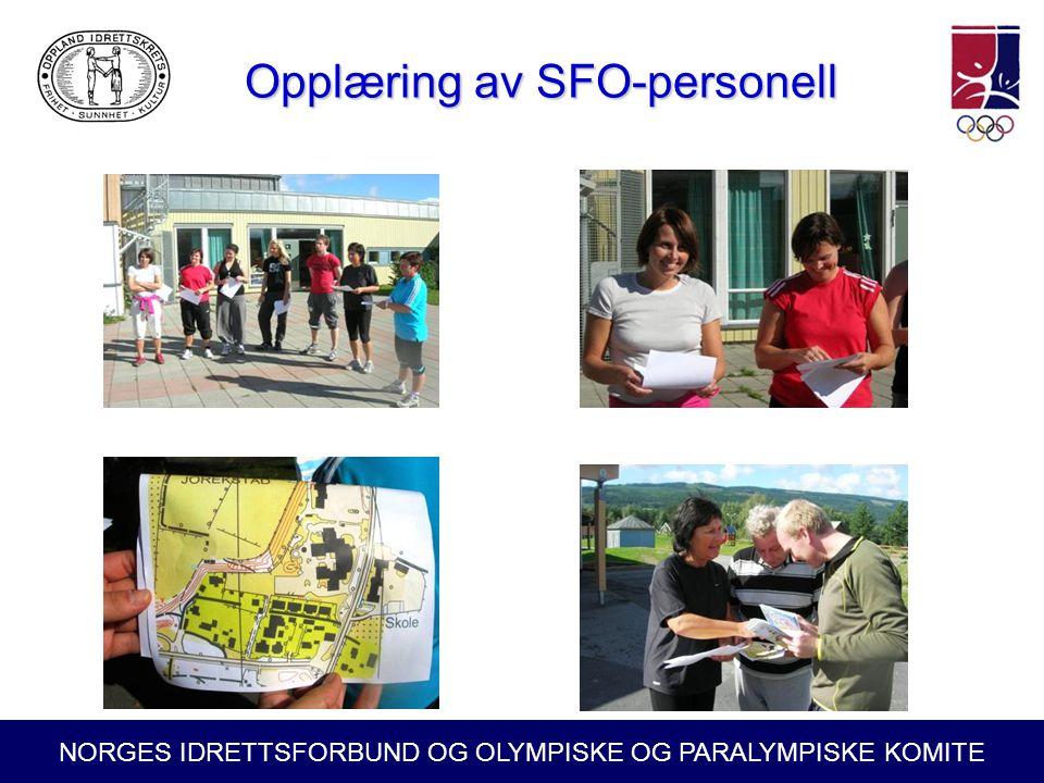 NORGES IDRETTSFORBUND OG OLYMPISKE OG PARALYMPISKE KOMITE Opplæring av SFO-personell Opplæring av SFO-personell