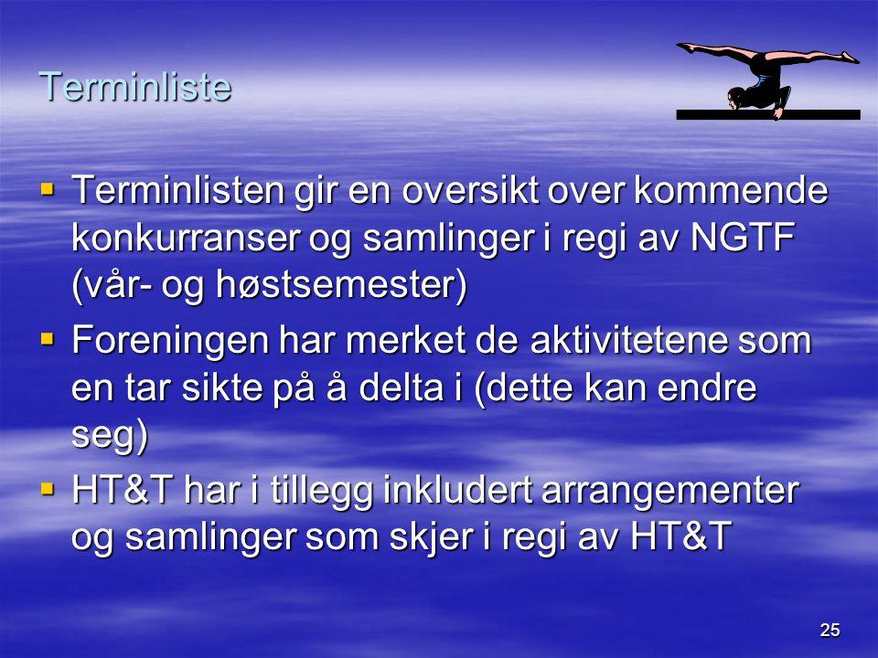 25 Terminliste  Terminlisten gir en oversikt over kommende konkurranser og samlinger i regi av NGTF (vår- og høstsemester)  Foreningen har merket de