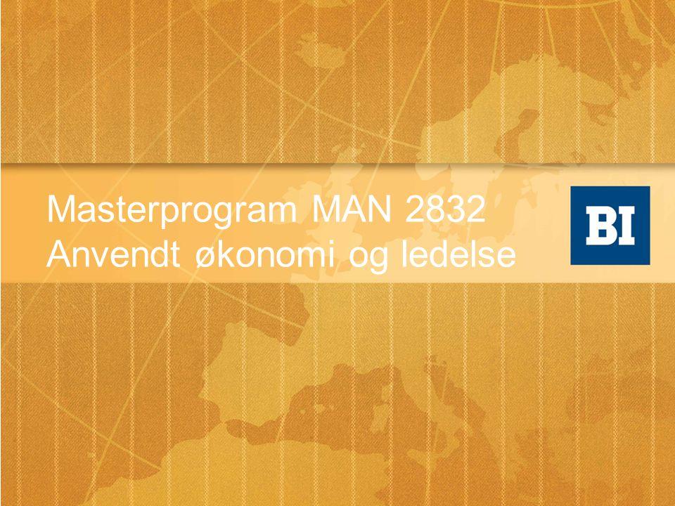 Masterprogram MAN 2832 Anvendt økonomi og ledelse
