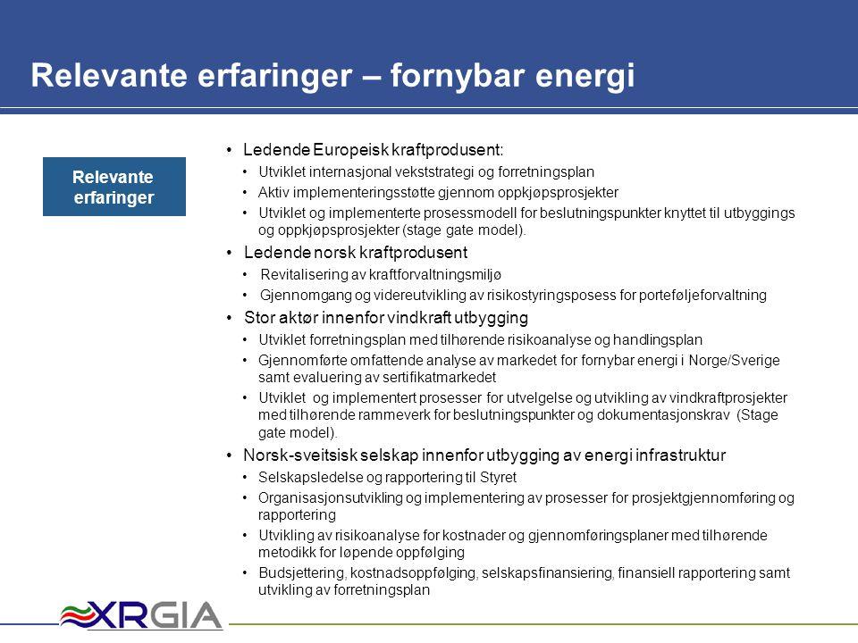 Mam Relevante erfaringer – fornybar energi •Ledende Europeisk kraftprodusent: •Utviklet internasjonal vekststrategi og forretningsplan •Aktiv implemen