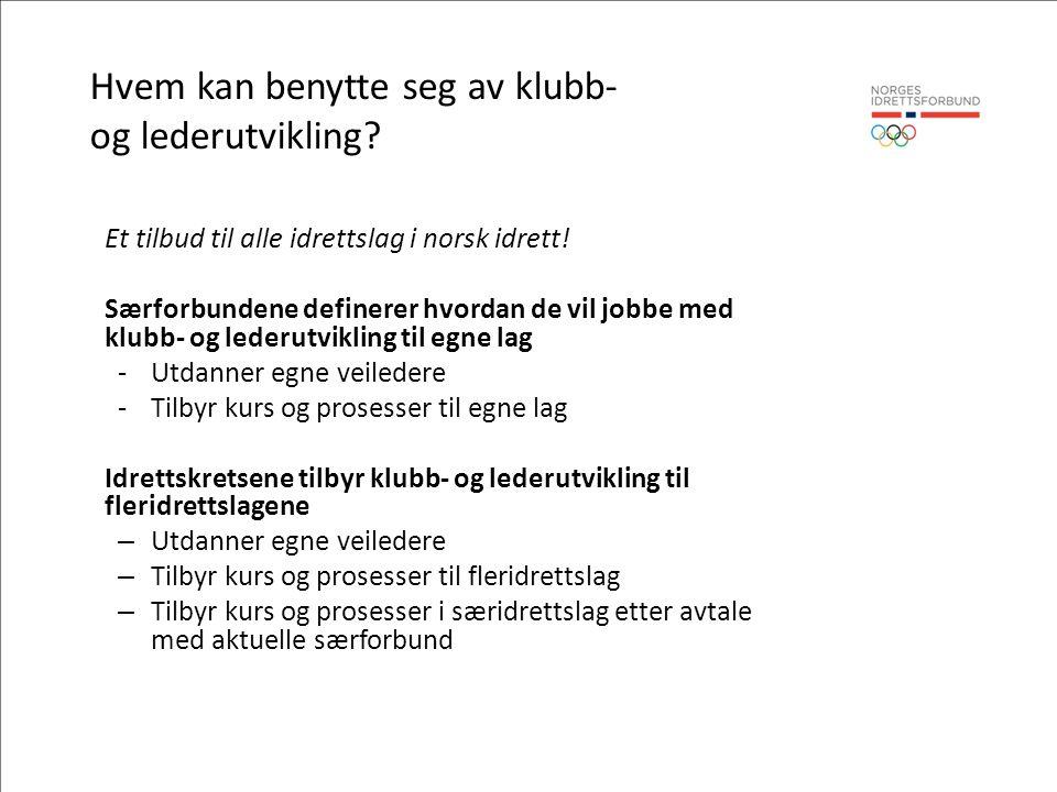 Et tilbud til alle idrettslag i norsk idrett.