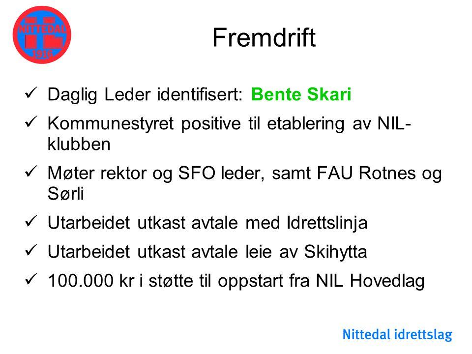 Fremdrift  Daglig Leder identifisert: Bente Skari  Kommunestyret positive til etablering av NIL- klubben  Møter rektor og SFO leder, samt FAU Rotne