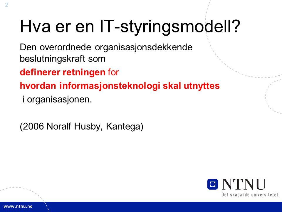 3 IT-styringsmodellen fra 2006