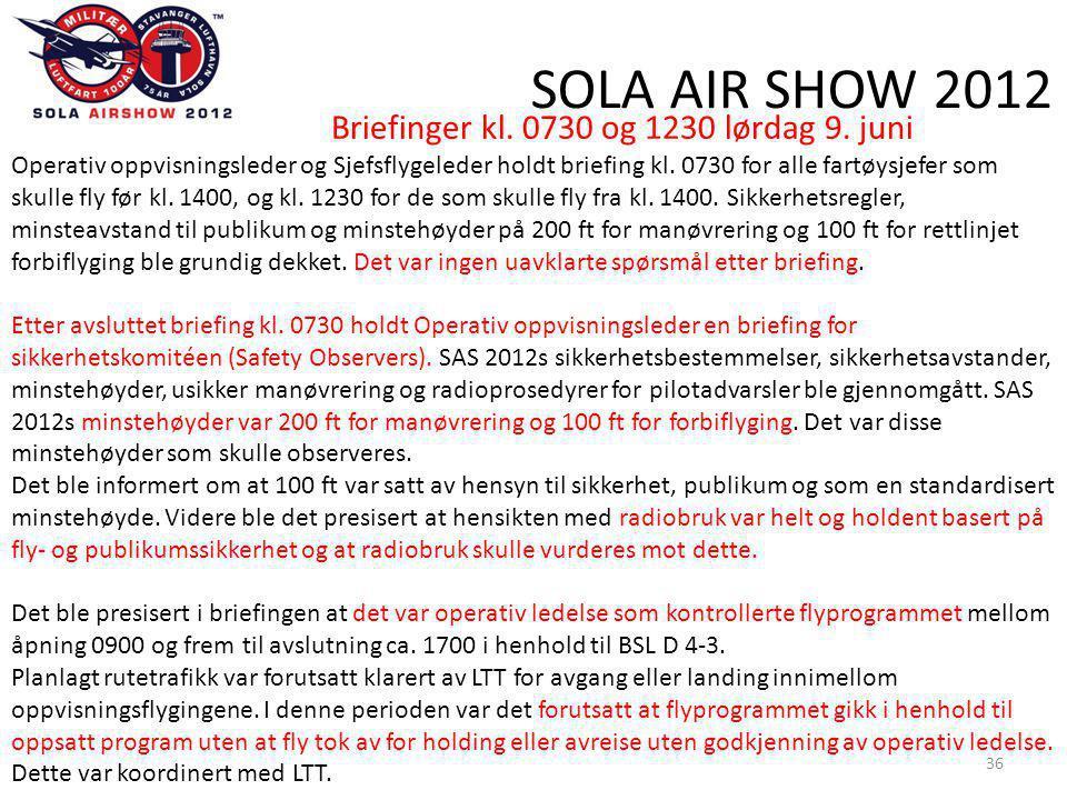 SOLA AIR SHOW 2012 36 Briefinger kl. 0730 og 1230 lørdag 9.