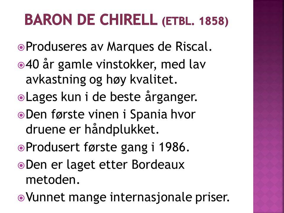  Produseres av Marques de Riscal.  40 år gamle vinstokker, med lav avkastning og høy kvalitet.
