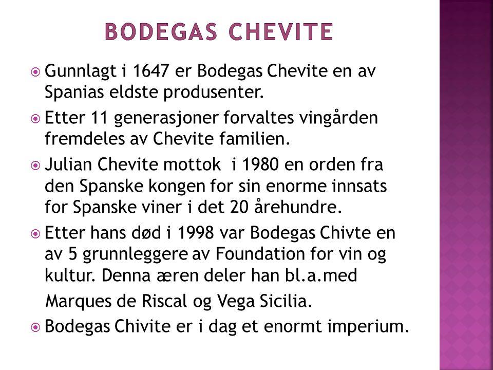  Gunnlagt i 1647 er Bodegas Chevite en av Spanias eldste produsenter.