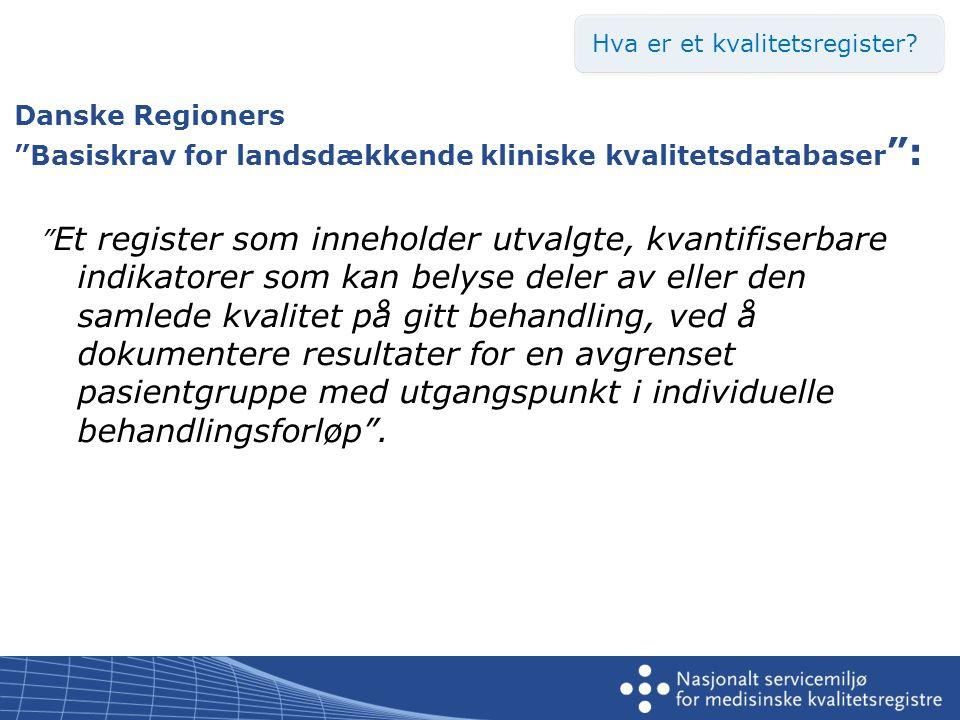 Helseregisterloven – hvilke registre omtales.•Behandlingsrettet helseregister (HRL § 6).