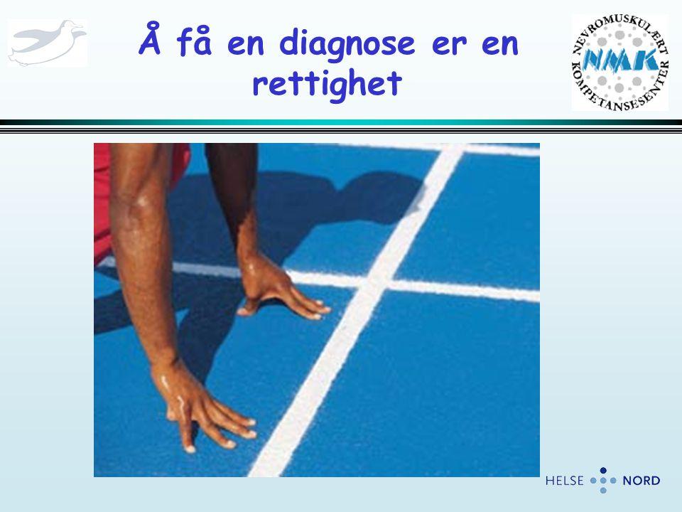 Å få en diagnose er en rettighet