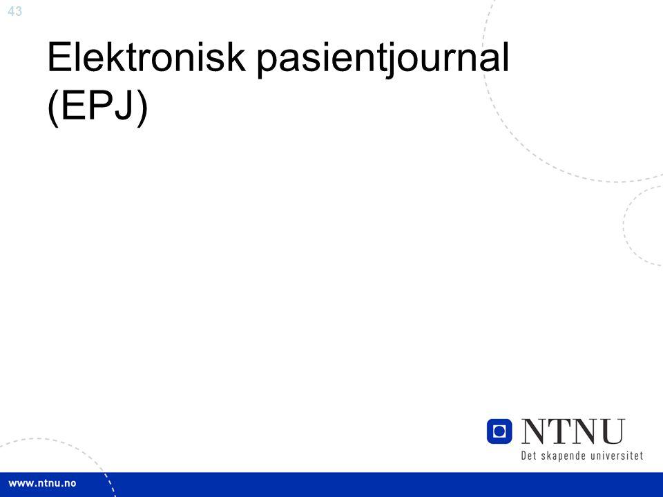 43 Elektronisk pasientjournal (EPJ)