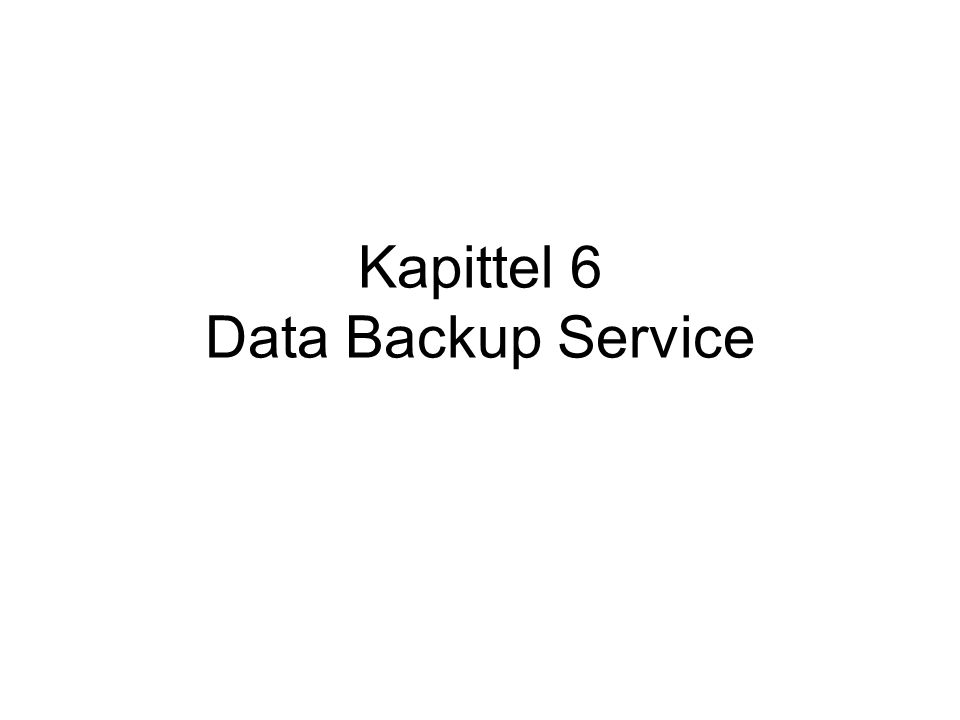 Kapittel 6 Data Backup Service