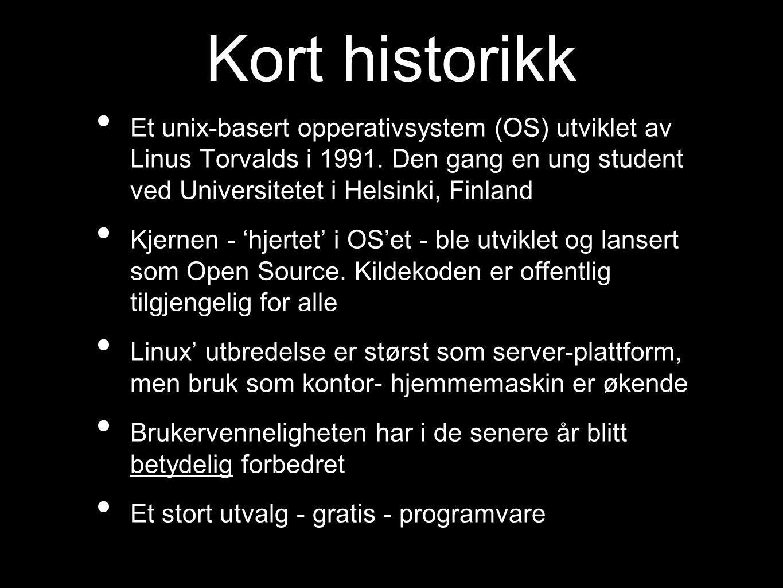 Hva er unix • Første opperativsystemet (OS) som kunne brukes på maskiner fra ulike produsenter • Det eldste OS som er i bruk i dag.