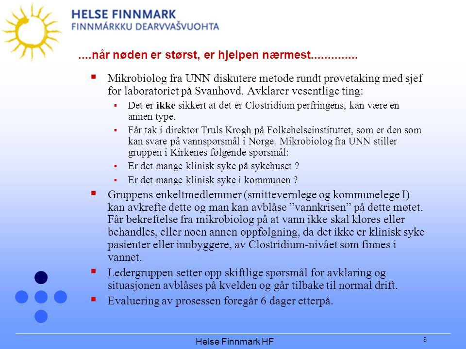 Helse Finnmark HF 8....når nøden er størst, er hjelpen nærmest..............  Mikrobiolog fra UNN diskutere metode rundt prøvetaking med sjef for lab