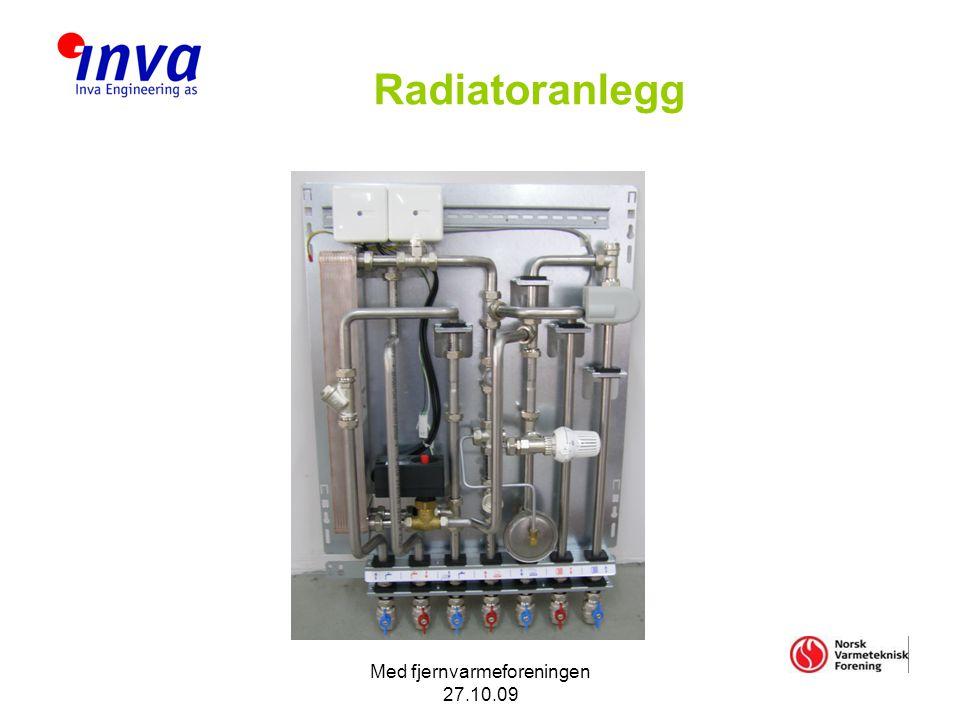 Med fjernvarmeforeningen 27.10.09 Radiatoranlegg