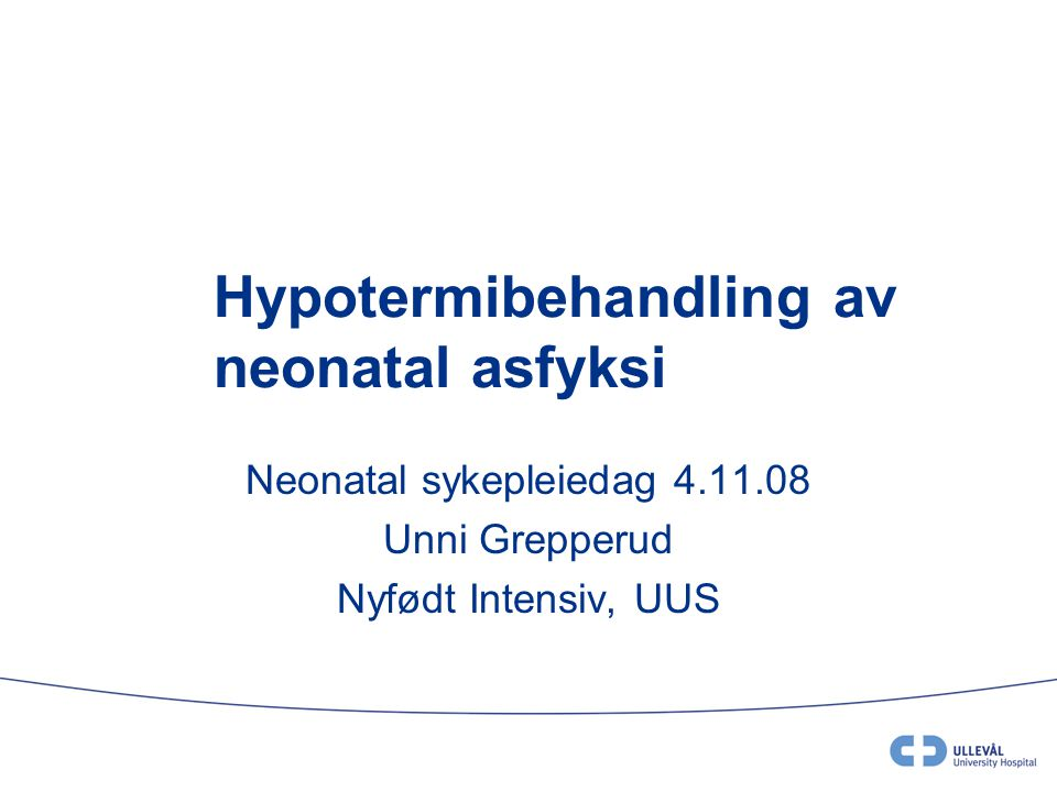 Kort presentasjon av studier på hypotermibehandling •Selective head cooling with mild systemic hypothermia after neonatal encephalopathy; multicenter randomised trial (Lancet 2005) •Whole-Body-Hypothermia for Neonates with Hypoxic- Ischemic Encephalopathy (The New England Journal of Medicine 2005) •National Institute of Child Health and Human Development Research Network on total body cooling for neonates with hypoxic ischemic encepalopathy, the TOBY trial.
