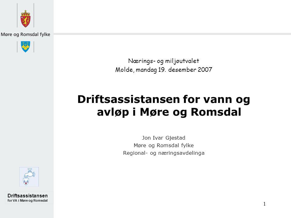 Driftsassistansen for VA i Møre og Romsdal 1 Nærings- og miljøutvalet Molde, mandag 19.