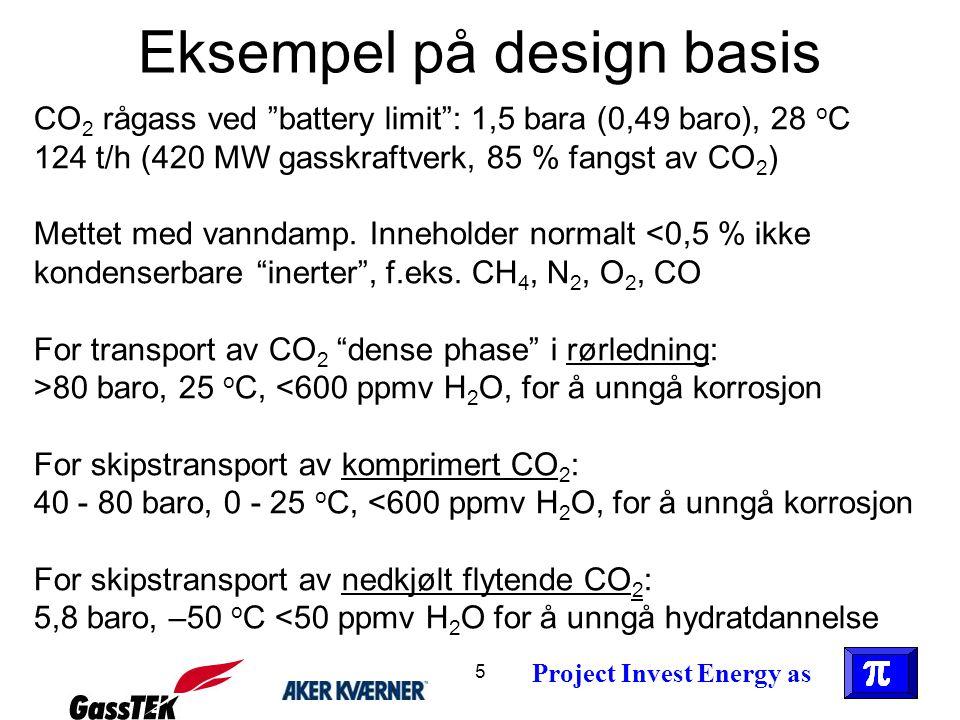 16 Fremtidsperspektiv Om det bygges 1000 renseanlegg i Europa av størrelse Kårstø (1 million tonn CO 2 per år), blir det omlag 25 % reduksjon av Europas utslipp av fossilt CO 2 Langtidsperspektiv Et internasjonalt nettverk av store rørledninger må etableres for å håndtere slike CO 2 mengder Kortidsperspektiv Skip kan være aktuelle som en startløsning i en overgangsperiode Project Invest Energy as