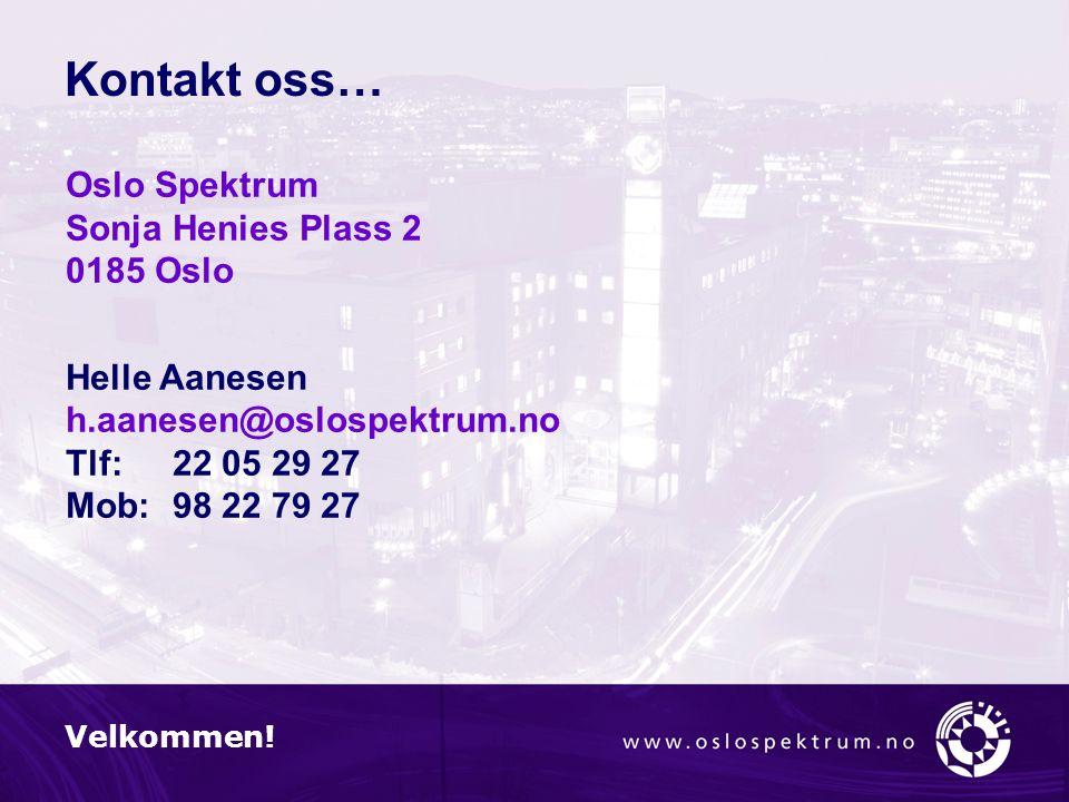 Kontakt oss… Velkommen.