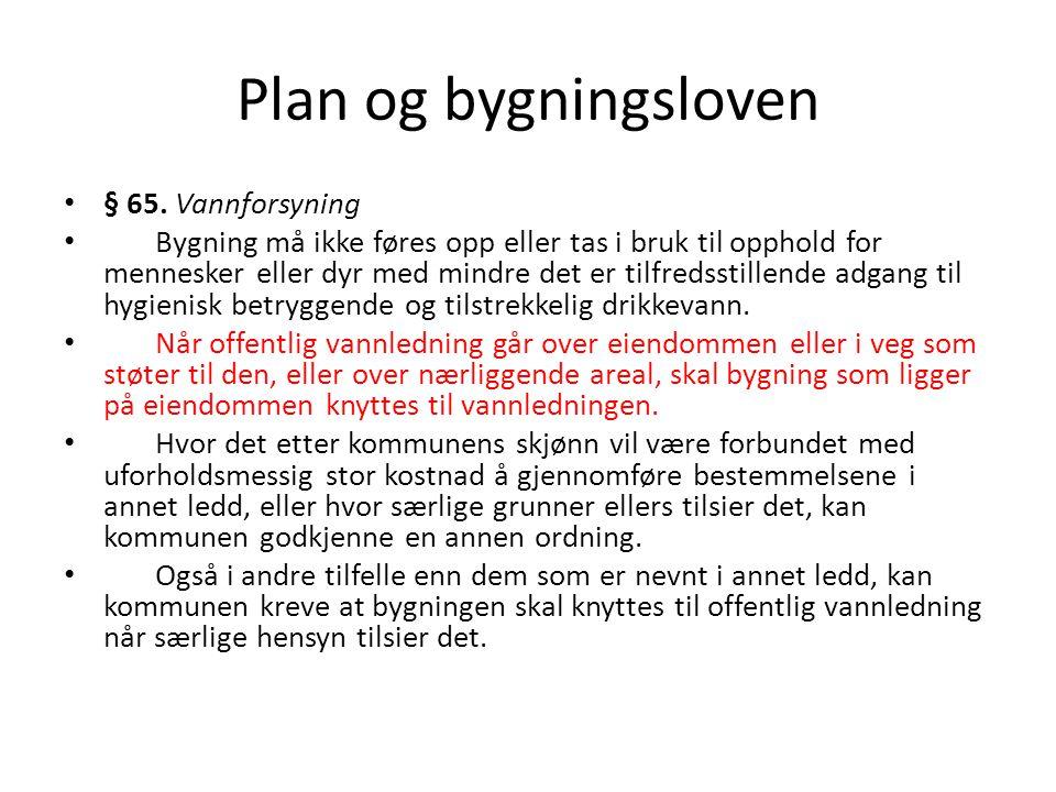 Plan og bygningsloven • § 65.