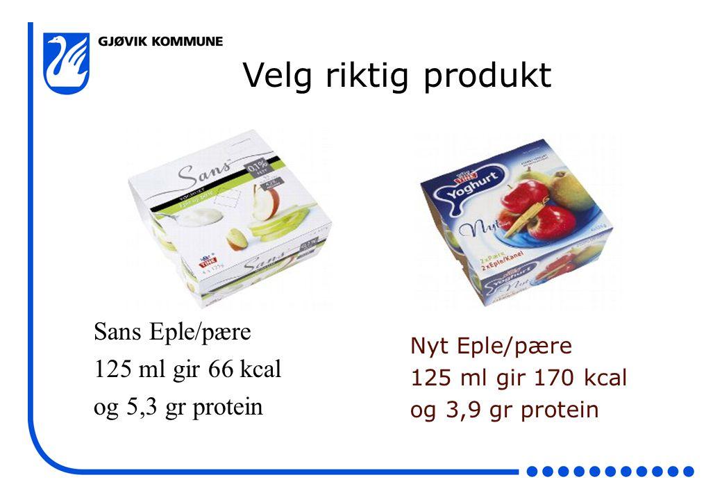 Velg riktig produkt Sans Eple/pære 125 ml gir 66 kcal og 5,3 gr protein Nyt Eple/pære 125 ml gir 170 kcal og 3,9 gr protein