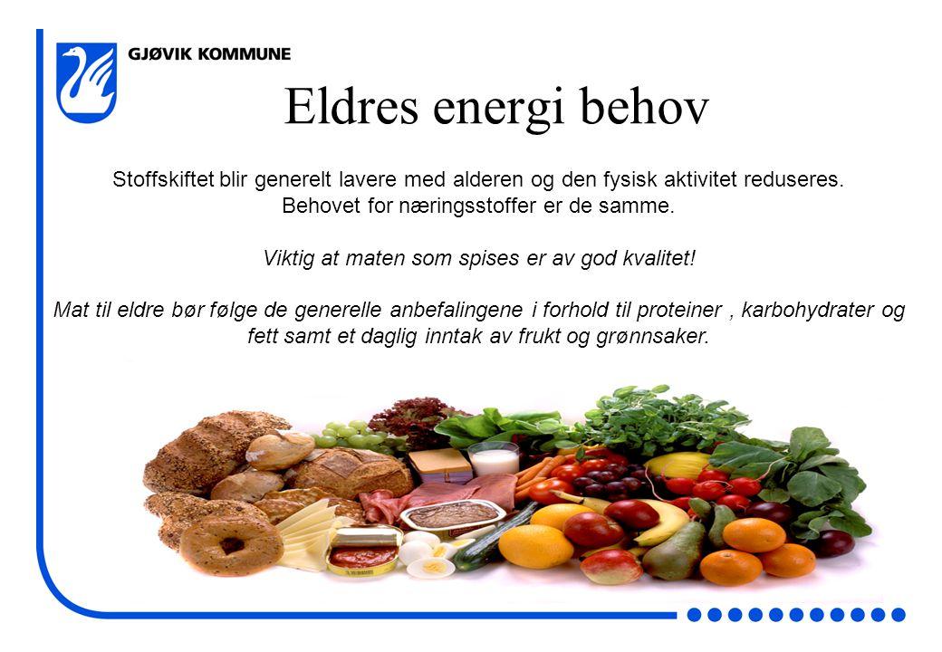 Stoffskiftet blir generelt lavere med alderen og den fysisk aktivitet reduseres. Behovet for næringsstoffer er de samme. Viktig at maten som spises er
