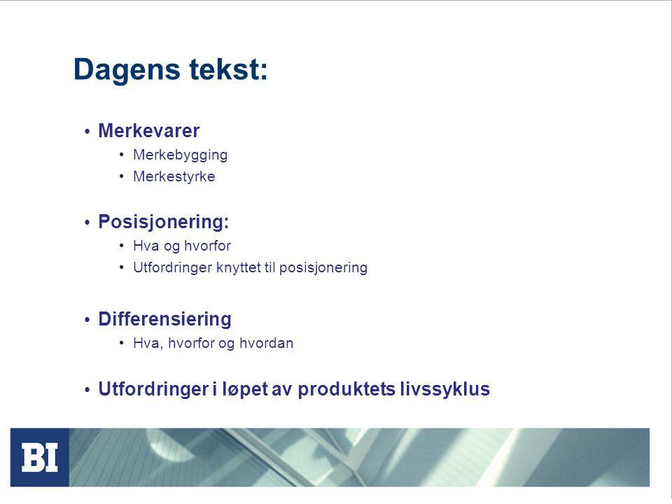 Kjernen i markedsføring: • Segmentering, målgruppebestemmelse og posisjonering er kjerneaktiviteter i markedsføring.