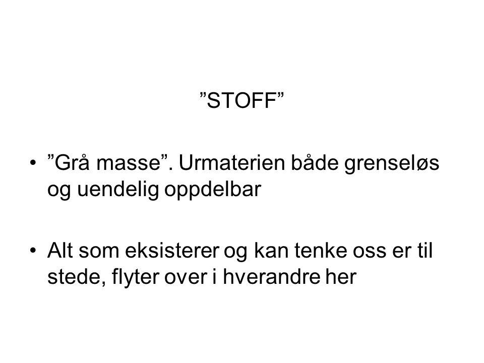STOFF • Grå masse .